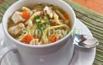 Как приготовить суп с домашней лапшой и курицей